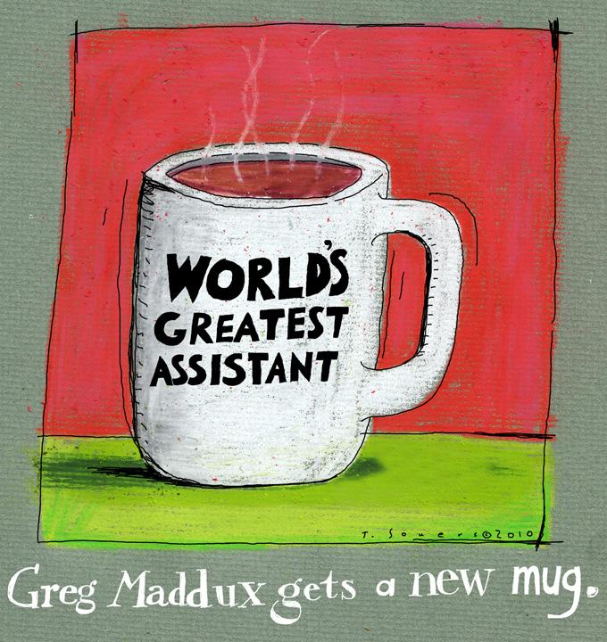 Greg Maddux' Cup