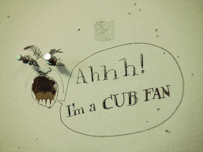 I'm a Cub fan