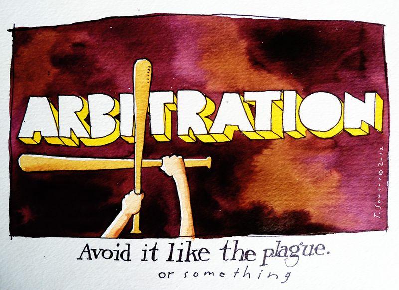 Arbitration, cartoon, avoid it like the plague, baseball, avoid arbitration