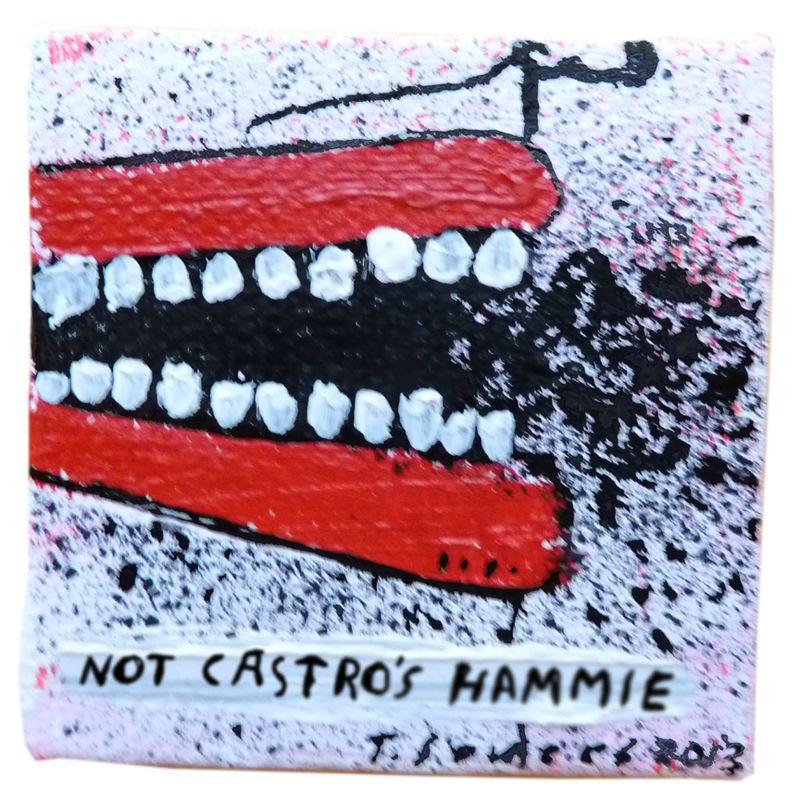 Not Castro's Hammie