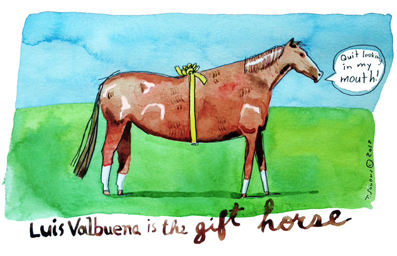 Never look a gift horse in the mouth