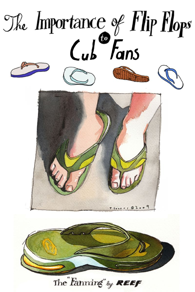 Importance of Flip Flops to Cub Fans