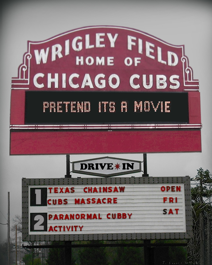 Pretend it's a movie, cub fans