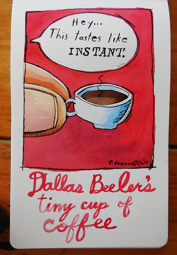 Dallas Beeler's Tiny Cup of Coffee