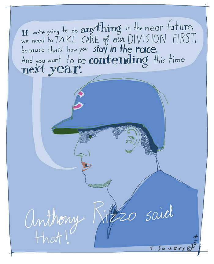 Anthony Rizzo Quote, 2014