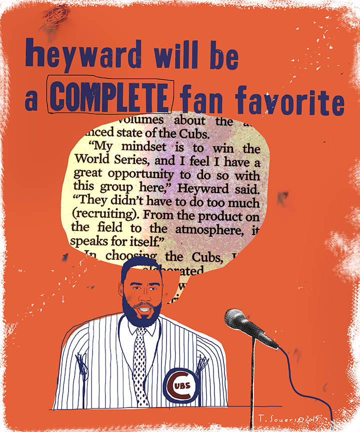 Heyward will be a complete fan favorite. Cubs