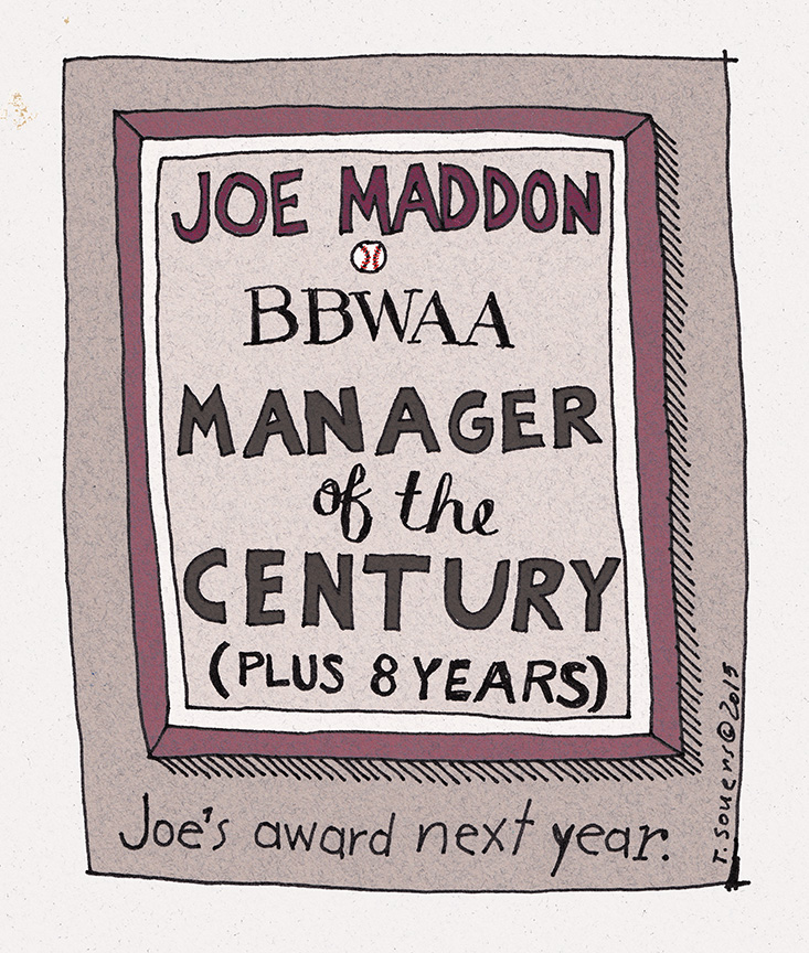 Joe Maddon Manager of the Century (and 8 years)