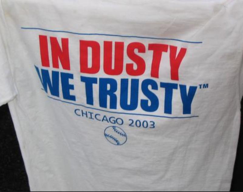 In-Dusty-We-Trusty-Cubs